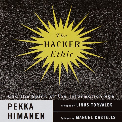 The Hacker Ethic and the Spirit of the New Economy audiobook cover art