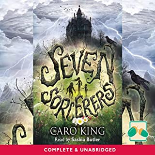 Seven Sorcerers                   By:                                                                                                                                 Caro King                               Narrated by:                                                                                                                                 Saskia Butler                      Length: 8 hrs and 26 mins     3 ratings     Overall 4.7