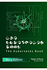 The Kubernetes Book: Borg Collector's Edition Hardcover