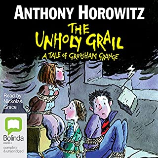The Unholy Grail     Groosham Grange, Book 2              De :                                                                                                                                 Anthony Horowitz                               Lu par :                                                                                                                                 Nickolas Grace                      Durée : 3 h et 34 min     Pas de notations     Global 0,0