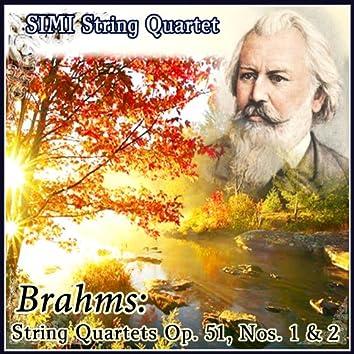 Brahms: String Quartets Op. 51, Nos. 1 & 2