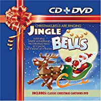 Jingle Bells: Christmas Bells Are Ringing