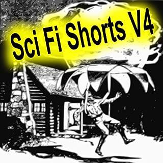 Sci Fi Shorts, Volume 4 audiobook cover art