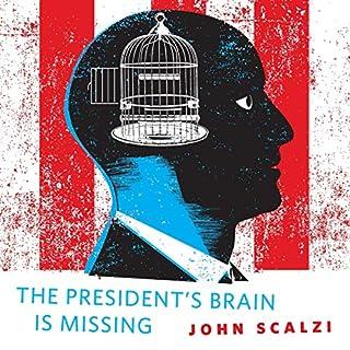The President's Brain Is Missing cover art