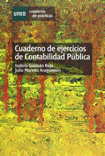 Cuaderno de ejercicios de contabilidad pública (CUADERNO DE PRÁCTICAS)