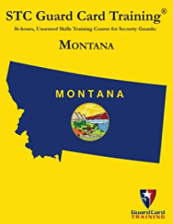 16-hous, Unarmed Skills Training Course for Security Guards: Montana (STC Guard Card Training)