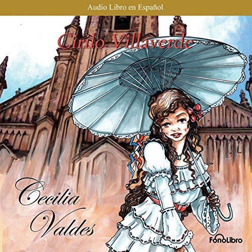 Cecilia Valdes (Spanish Edition) audiobook cover art