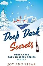Deep Dark Secrets (Deep Lakes Cozy Mystery Series)