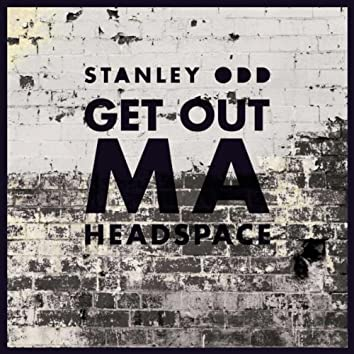 Get Out Ma Headspace
