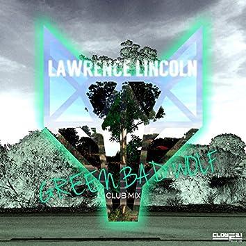 Green Bad Wolf (Club Mix)
