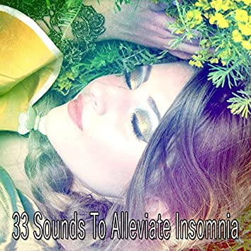 33 Sounds To Alleviate Insomnia