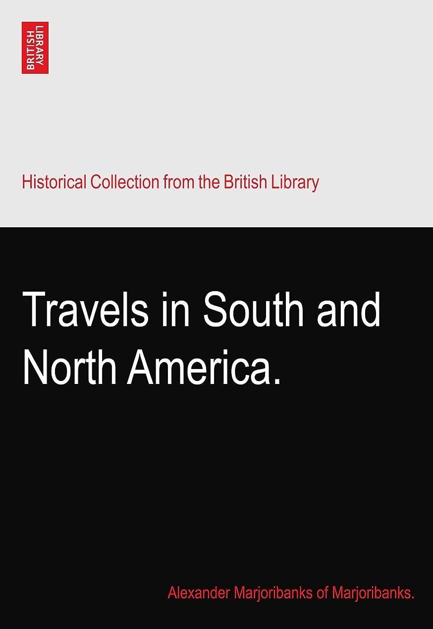 銀例印象Travels in South and North America.