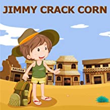 Mejor Jimmy Crack Corn