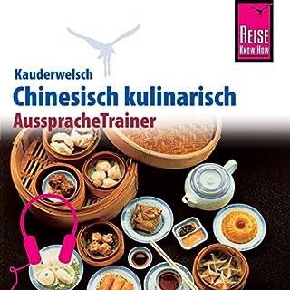 Chinesisch kulinarisch (Reise Know-How Kauderwelsch AusspracheTrainer) Titelbild