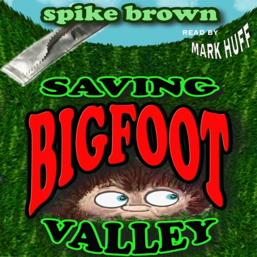 Saving Bigfoot Valley audiobook cover art