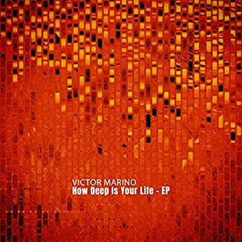 How Deep Is Your Life - EP