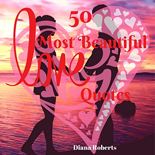 The 50 Most Beautiful Love Quotes audiobook cover art