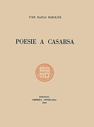 Poesie a Casarsa: Il primo libro di Pasolini