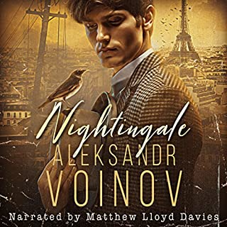 Nightingale                   By:                                                                                                                                 Aleksandr Voinov                               Narrated by:                                                                                                                                 Matthew Lloyd Davies                      Length: 8 hrs and 26 mins     3 ratings     Overall 4.3