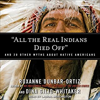 """All the Real Indians Died Off"" audiobook cover art"