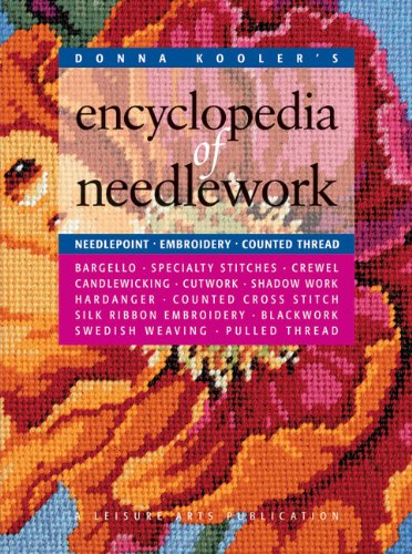 Compare Textbook Prices for Donna Kooler's Encyclopedia of Needlework Leisure Arts #15861  ISBN 9781574861846 by Kooler Design Studio