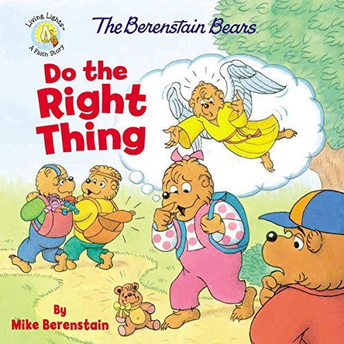 The Berenstain Bears Do the Right Thing (Berenstain Bears/Living Lights: A Faith Story) (English Edition)