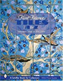 Flint Faience Tiles a - Z (Schiffer Book for Collectors)