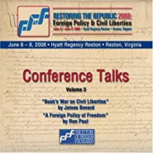 Restoring the Republic 2008 2 CD Set - Volume 3: James Bovard and Ron Paul by James Bovard