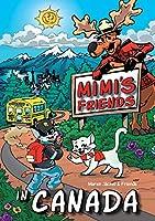 Mimi's Friends in Canada
