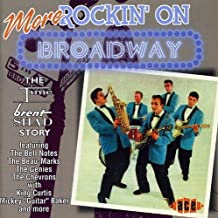 More Rockin' On Broadway: The Time / Brent / Shad Story