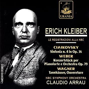 Tchaikovsky: Symphony No. 4 - Weber: Konzertstuck - Wagner: Tannhauser Overture