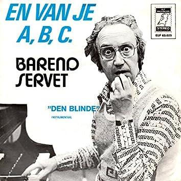 En Van Je A, B, C / Den Blinde (Instrumentaal)