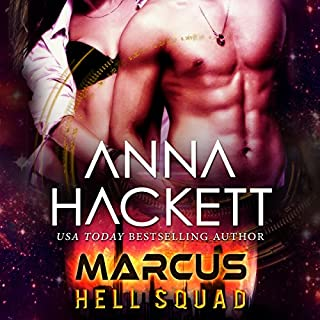 Marcus     Hell Squad, Book 1              By:                                                                                                                                 Anna Hackett                               Narrated by:                                                                                                                                 Jeffrey Kafer,                                                                                        Samantha Cook                      Length: 4 hrs and 37 mins     181 ratings     Overall 4.3