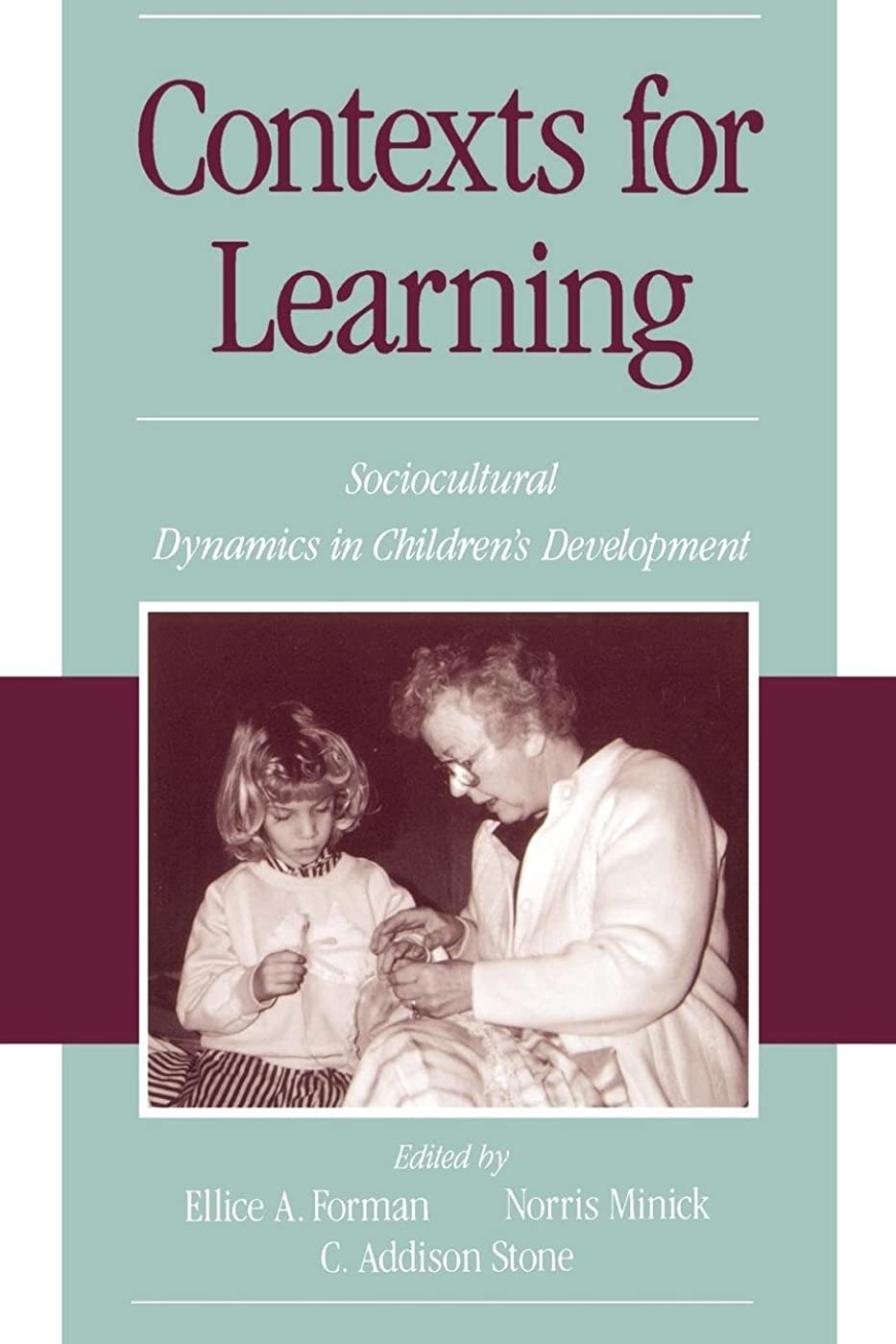 金銭的徒歩で反毒Contexts for Learning: Sociocultural Dynamics in Children's Development
