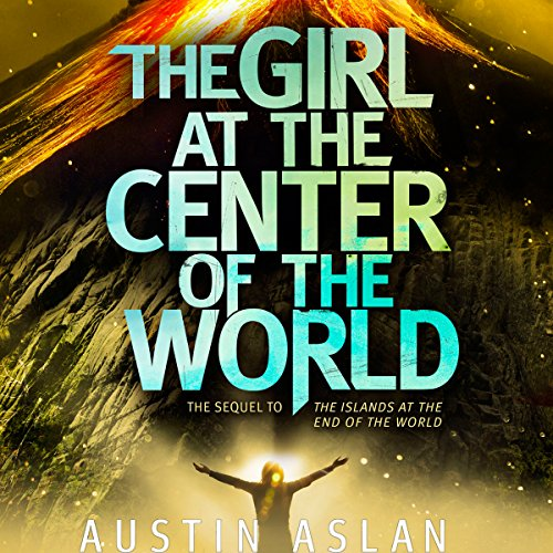 The Girl at the Center of the World audiobook cover art