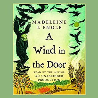 A Wind in the Door                   By:                                                                                                                                 Madeleine L'Engle                               Narrated by:                                                                                                                                 Madeleine L'Engle                      Length: 5 hrs and 8 mins     153 ratings     Overall 4.2
