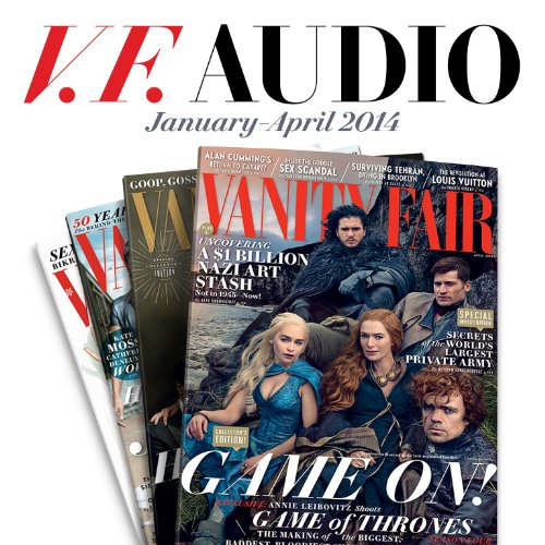 Vanity Fair: January - April 2014 Issue audiobook cover art
