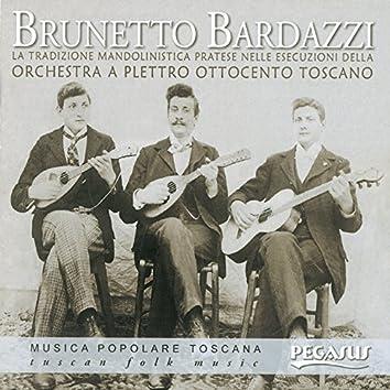 Brunetto Bardazzi (La tradizione mandolinistica pratese) [Musica popolare toscana]