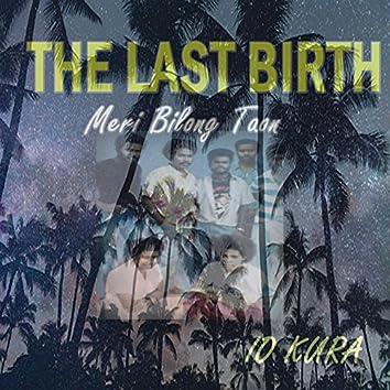The Last Birth
