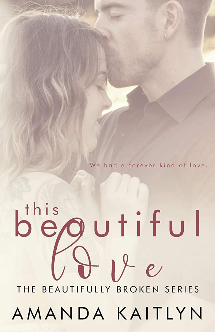 超音速回転する何でもThis Beautiful Love (The Beautifully Broken)