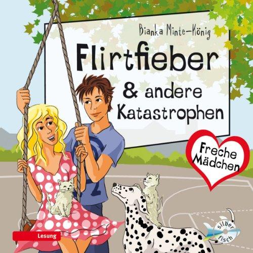 Flirtfieber & andere Katastrophen Titelbild