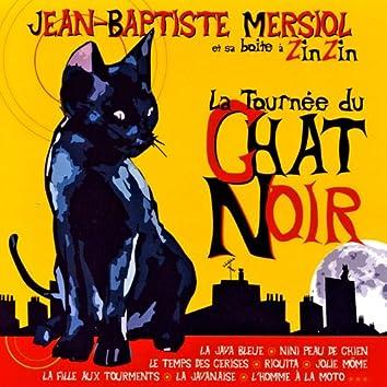 La tournée du chat noir