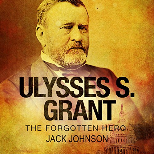 ulysses s grant the unlikely hero The reluctant cadet by john y simon | humanities, january/february 2002 | volume 23, number 1 even ulysses s grant believed that he was an unlikely military hero.
