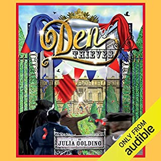 Den of Thieves     A Cat Royal Adventure              By:                                                                                                                                 Julia Golding                               Narrated by:                                                                                                                                 Ruth Sillers                      Length: 8 hrs and 15 mins     8 ratings     Overall 4.0