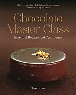 Chocolate Master Class: Essential Recipes and Techniques
