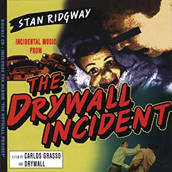 The Drywall Incident