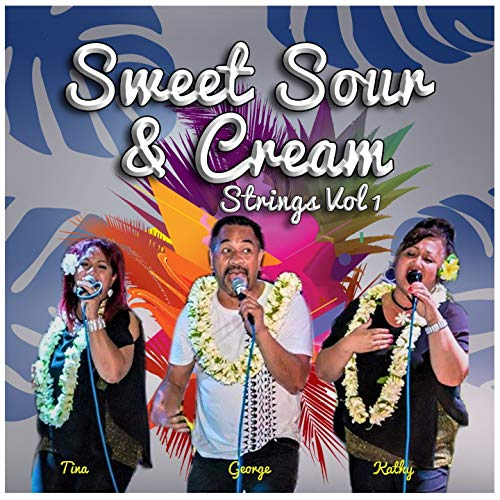 SWEET, SOUR AND CREAM STRINGS, VOL. 1
