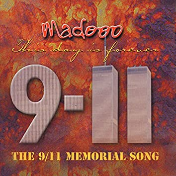 The 9/11 Memorial Song (This Day Is Forever)