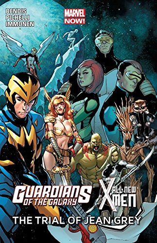 Guardians Of The Galaxy / All-New X-Men: The Trial Of Jean Grey (English Edition)