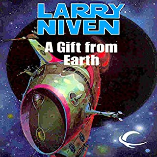A Gift from Earth                   By:                                                                                                                                 Larry Niven                               Narrated by:                                                                                                                                 Andy Caploe                      Length: 9 hrs and 22 mins     105 ratings     Overall 4.2
